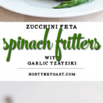 Zucchini, Feta, and Spinach Fritters with Garlic Tzatziki