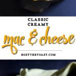 Classic Creamy Macaroni and Cheese