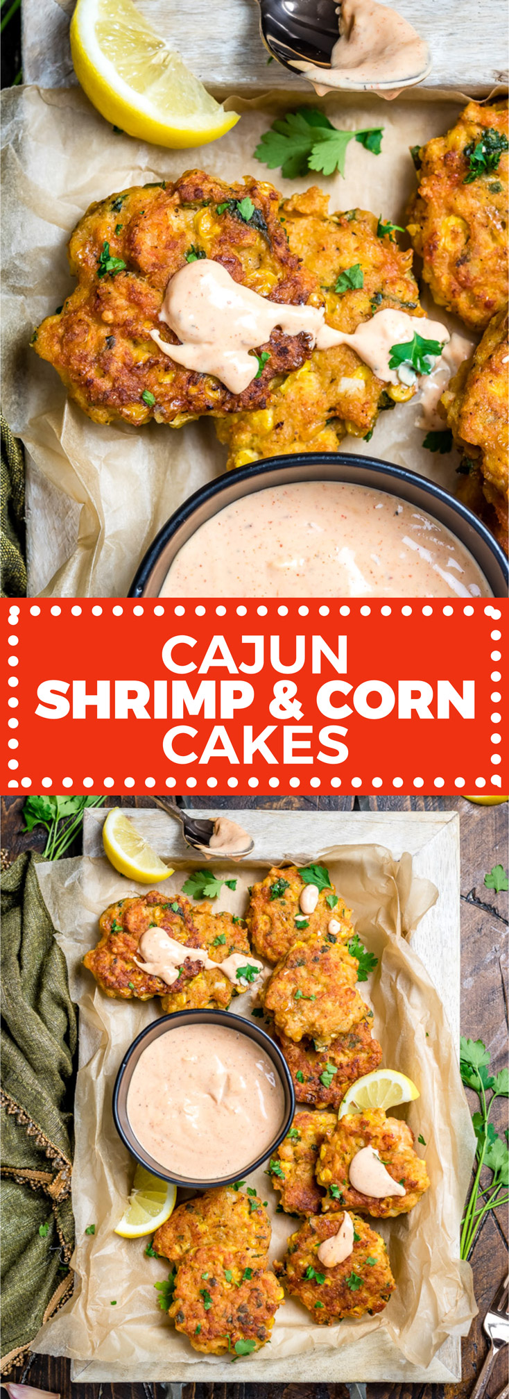 These Cajun Shrimp and Corn Cakes take just 20 minutes to make and even less time to fly off the plate. They're the perfect treat for seafood lovers, whether they're served for a Mardi Gras dinner, as a party appetizer, or simply on toasted buns with lettuce, onion, and remoulade. | hostthetoast.com