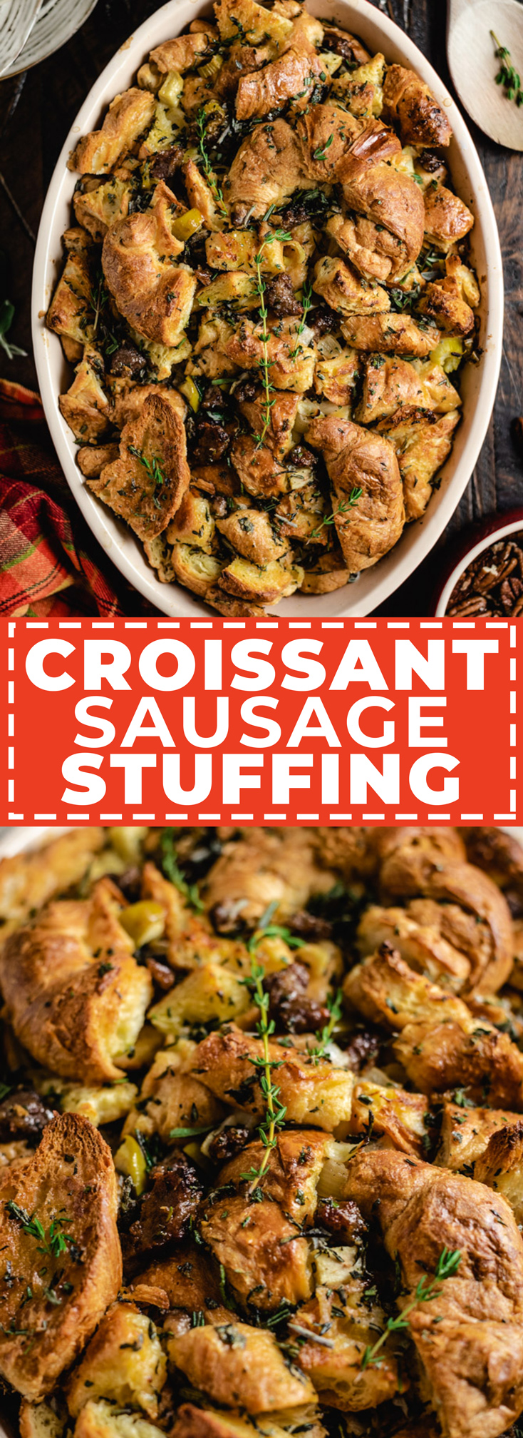 Forget everything you thought you knew about stuffing. This Croissant Sausage Stuffing-- with its ultra-buttery, herbaceous flavors and flaky, fluffy layers-- is changing the Thanksgiving game. | hostthetoast.com